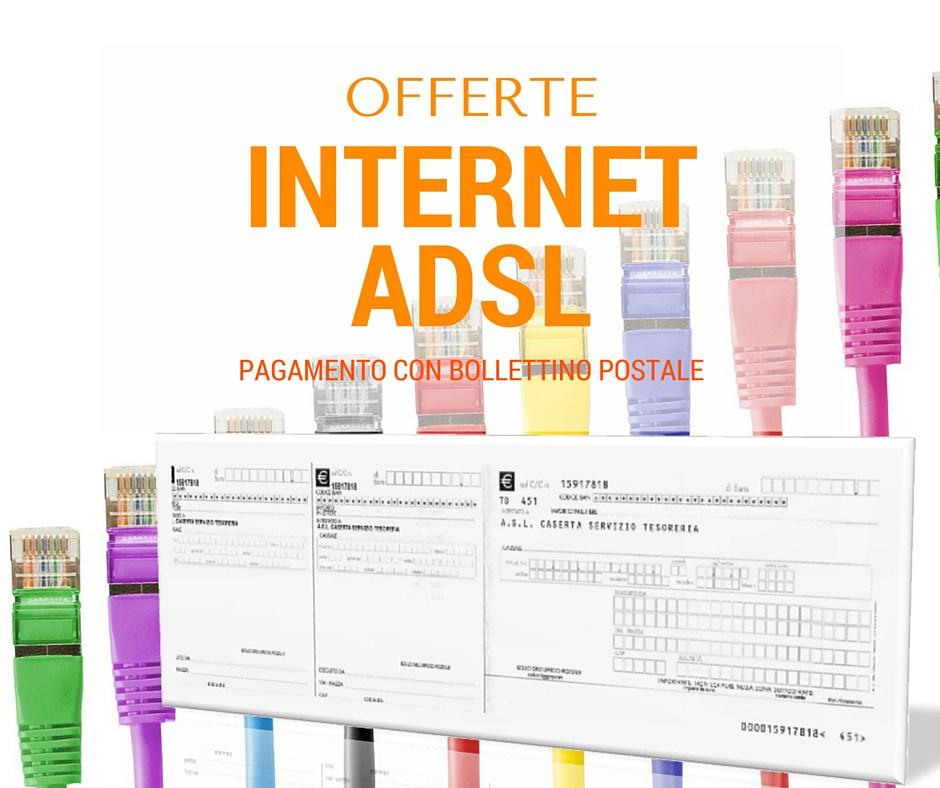 Pagamento bollettino postale: tutte le offerte Internet ADSL, fibra ottica e telefono che lo prevedono