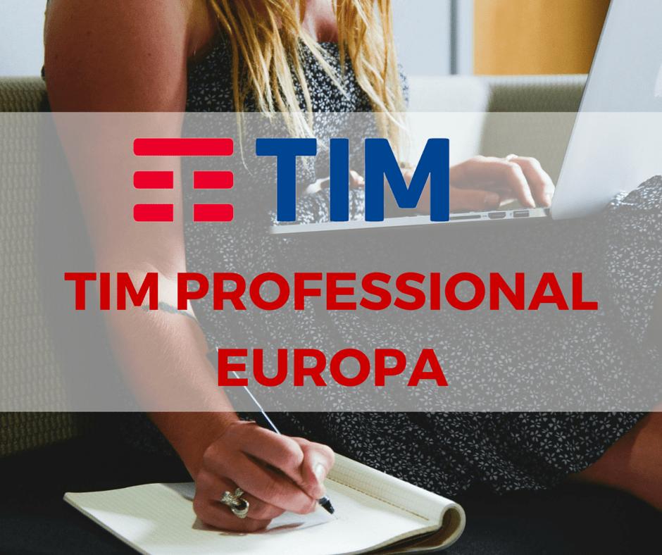 Tim Professional Europa: offerta Mobile per chi viaggia