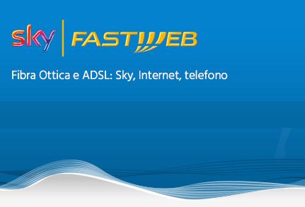 Le esclusive Offerte Fastweb per clienti Sky