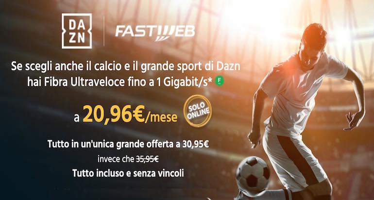 Offerta Fastweb Casa e DAZN insieme: cosa offre e quanto costa