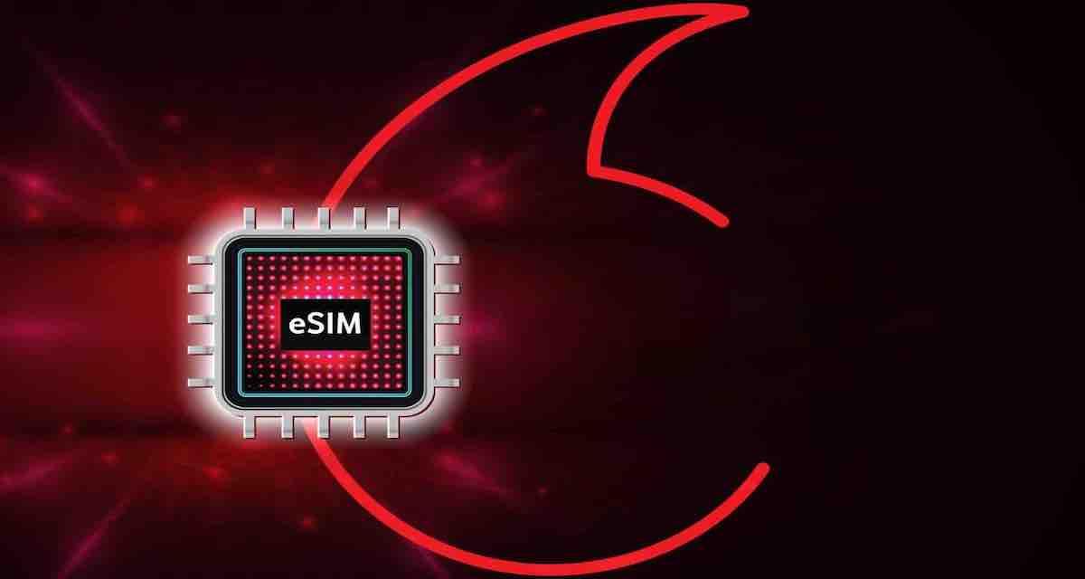 eSIM Vodafone: come funziona, quanto costa, come richiederla